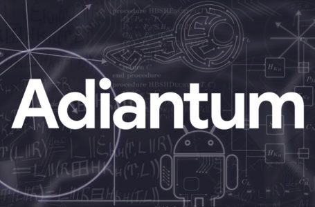 Google lance «Adiantum» pour un cryptage plus rapide des périphériques de faible caractéristiques